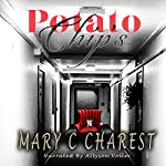 Potato Chips | Mary C. Charest