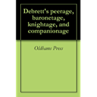 Debrett's peerage, baronetage, knightage, and companionage