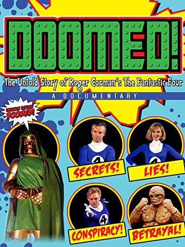 Doomed! The Untold Story of Roger Corman's The Fantastic Four
