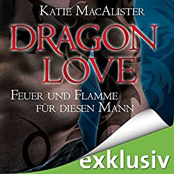 Feuer und Flamme für diesen Mann (Dragon Love 1)