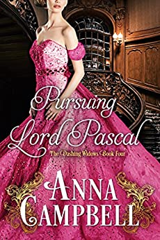 Pursuing Lord Pascal (Dashing Widows Book 4) by [Campbell, Anna]