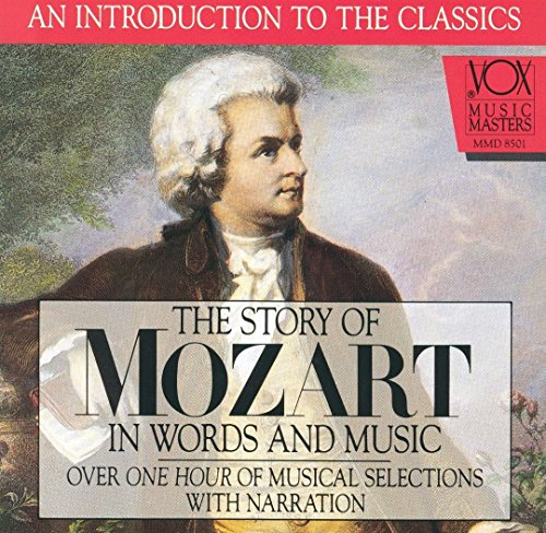 The Story of Mozart in Words and Music (In And Story Of Music Words)