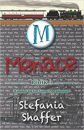 Menace: Mischief Series (Volume 3): Stefania Shaffer: 9780977232543