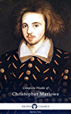 Delphi Complete Works of Christopher Marlowe (Illustrated) (English Edition)