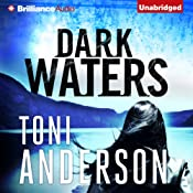Dark Waters   Toni Anderson