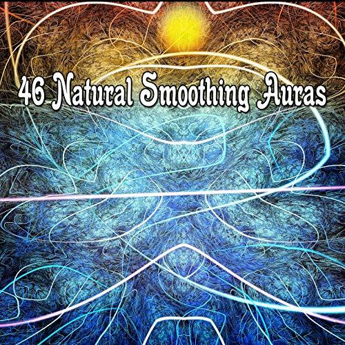 (46 Natural Smoothing Auras)