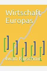 Wirtschaft Europas (Wirtschaft in Ländern) (German Edition) Paperback