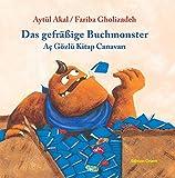 Das gefräßige Buchmonster: Türkisch-Deutsch