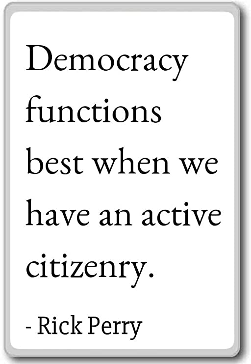 Democracy Functions Best When We have an active - Imán para nevera ...