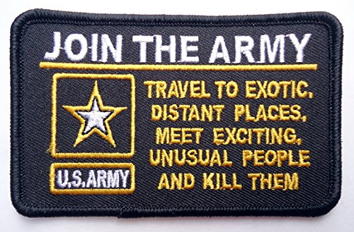 JOIN THE ARMY Funny Vet Military Quality Morale 4.0 x 2.5 Army Hook Patch - Military Vet Patch