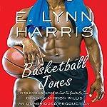 Basketball Jones   E. Lynn Harris