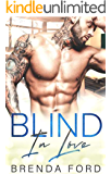 Blind In Love (The Smith Brothers Book 4)