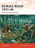 Burma Road 1943-44: Stilwell's assault on Myitkyina (Campaign)