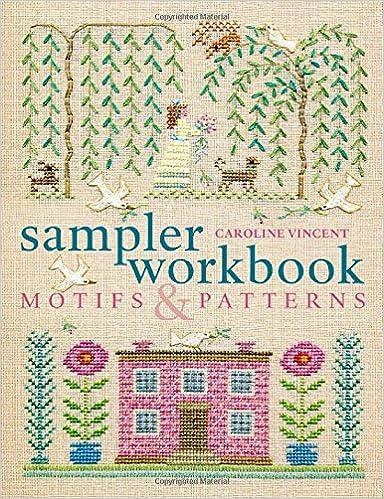 Sampler workbook: motifs and patterns books.