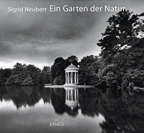 Ein Garten der Natur: Friedrich Ludwig von Sckell und die Parklandschaft zu Nymphenburg