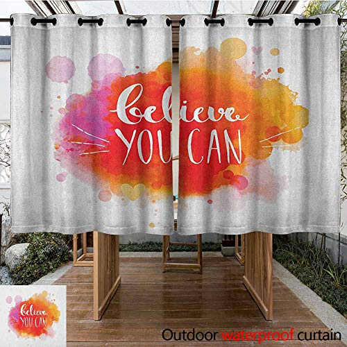 AndyTours Grommet Outdoor Curtains,Colorful,Believe You Can Quote on Warm Toned Color Splashes Motivational Slogan Design,for Porch&Beach&Patio,K183C160 Multicolor