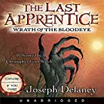 Wrath of the Bloodeye: The Last Apprentice, #5 | Joseph Delaney