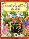 Le monde merveilleux de Noël par Spurgeon