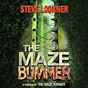The Maze Bummer: A Parody of The Maze Runner Audiobook by Steve Lookner Narrated by Chris Brinkley