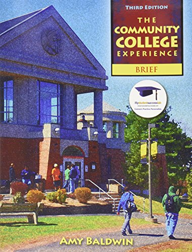Community College Experience, Brief Edition, The with Student Reflection Journal (Lab Manual) (3rd Edition)