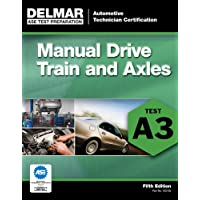 ASE Test Preparation- A3 Manual Drive Trains and Axles (ASE Test Preparation: Automobile Certification Series)
