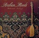 Arabian Moods - Mohammed Saddigh CD