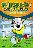 capa de Maluquinho por Futebol
