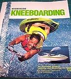 Hydroslide Kneeboarding, Kent McMillan, 0944406033