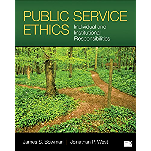 Public Service Ethics: Individual and Institutional Responsibilities