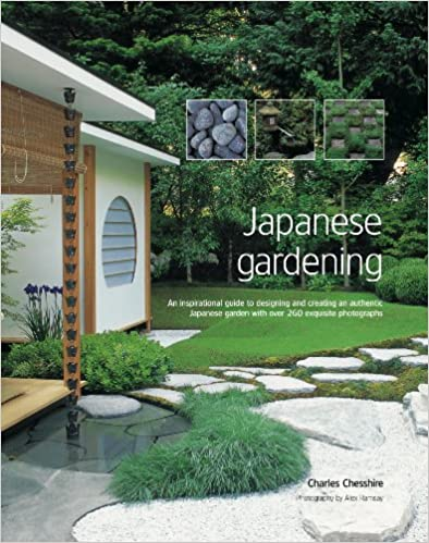 Japanese Gardening: An Inspirational Guide To Designing And Creating An  Authentic Japanese Garden With Over 300 Colour Photographs: Amazon.co.uk:  Charles ...