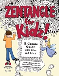 Zentangle for Kidz by Sandy Steen Bartholomew CZT (Aug 1 2011)