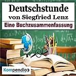 Deutschstunde: Eine Buchzusammenfassung | Robert Sasse,Yannick Esters