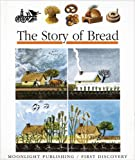 The Story of Bread (First Discovery)