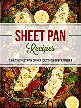 Sheet Pan Recipes Dinner Families ebook product image