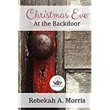 Christmas Eve at the Backdoor (Christmas Collection)