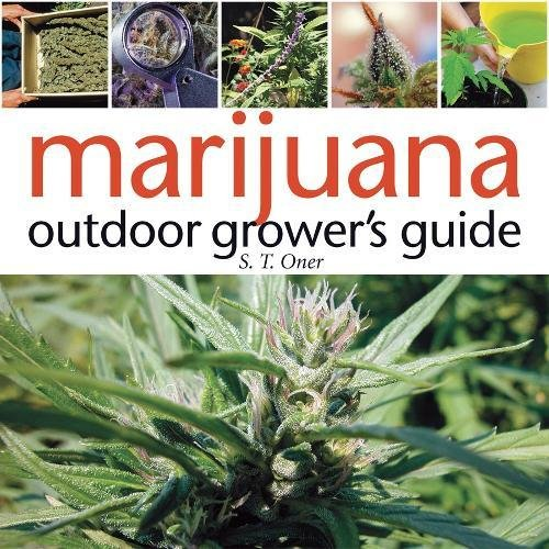 Marijuana Outdoor Grower's Guide by Green Candy Press