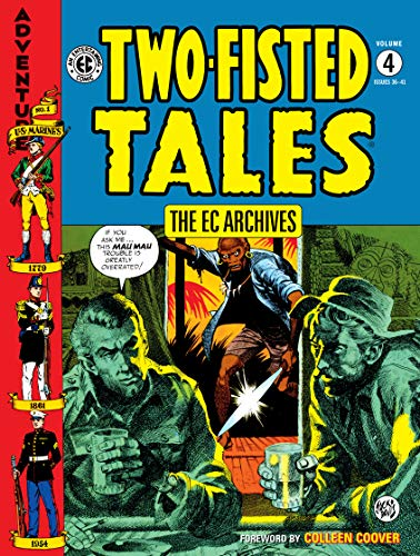 Pdf Graphic Novels The EC Archives: Two-Fisted Tales Volume 4