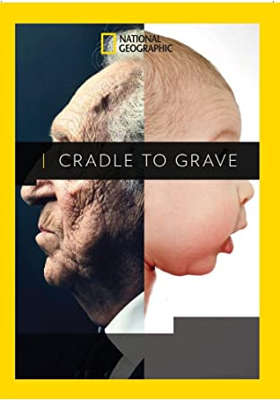 national geographic cradle to grave download