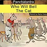 Who Will Bell the Cat | Rahul Garg