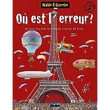 Où est l'erreur? N°3: Un livre-jeu pour les enfants à partir de 8 ans (French Edition)