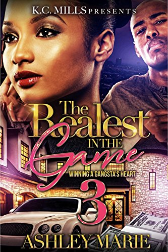 Search : The Realest In The Game 3: Winning A Gangsta's Heart