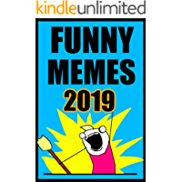 Memes: Ultimate Book of Funny New 2019 Memes