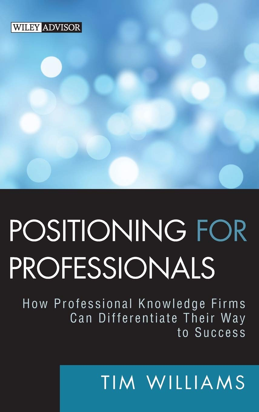 Positioning for Professionals: How Professional