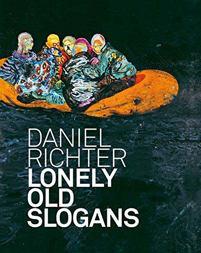 Daniel Richter: Lonesome Old Slogans