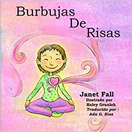 Burbujas De Risas (Spanish Edition): Janet Fall, Haley ...