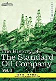 Image of The History of the Standard Oil Company, Vol. I (in Two Volumes)