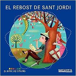 El rebost de Sant Jordi Llibres Infantils I Juvenils - El