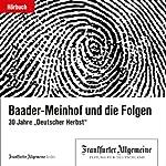 Baader-Meinhof und die Folgen (F.A.Z.-Dossier) |  div.