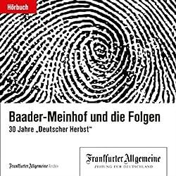 Baader-Meinhof und die Folgen (F.A.Z.-Dossier)