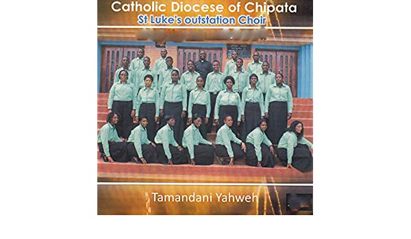 Tamandani Yahweh by St Luke's Outstation Choir Catholic